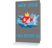 When I evolve - Magikarp Greeting Card