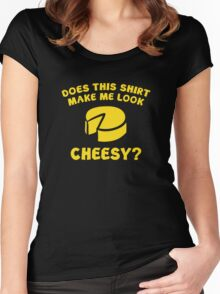Look Cheesy? Women's Fitted Scoop T-Shirt