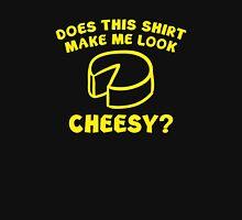 Look Cheesy? Unisex T-Shirt