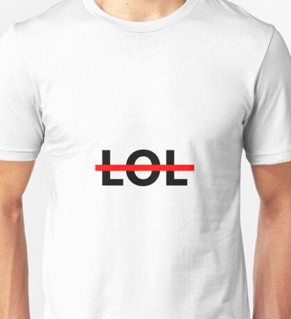 NOT LOL Unisex T-Shirt