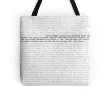 Litany against fear Tote Bag