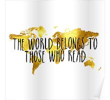 The World Belongs to Those Who Read - Gold Poster