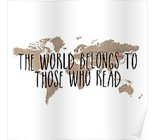 The World Belongs to Those Who Read - Old Paper Poster