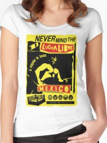 NEVER MIND THE LUCHA LIBRE Women's Fitted Scoop T-Shirt
