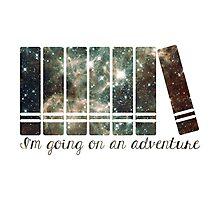 I'm Going On An Adventure - Galaxy II Photographic Print