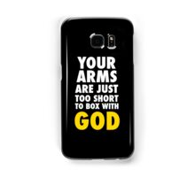 Arms Too Short to Box With God Samsung Galaxy Case/Skin