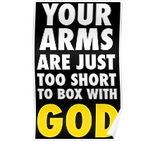 Arms Too Short to Box With God Poster