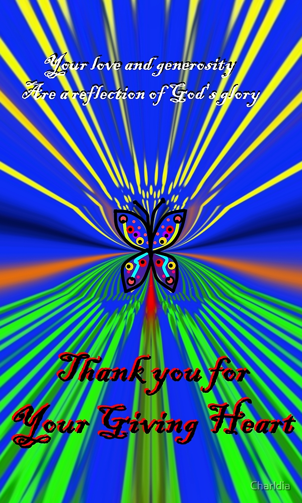 LuAnne and Gary: Thanks for Your Giving Heart by Charldia