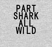 Part Shark All Wild Unisex T-Shirt