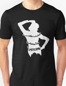 She Wants To Dance... Unisex T-Shirt