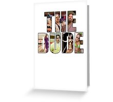 "The Big Lebowski ""The Dude"" Greeting Card"
