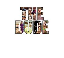 "The Big Lebowski ""The Dude"" Photographic Print"