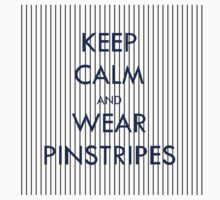 Keep Calm and Wear Pinstripes One Piece - Short Sleeve