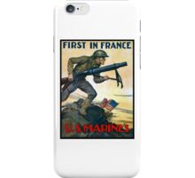 US Marines -- First In France iPhone Case/Skin