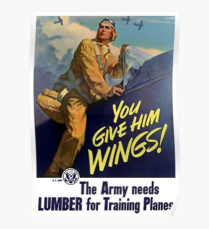 You Give Him Wings -- World War Two Poster