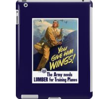 You Give Him Wings -- World War Two iPad Case/Skin