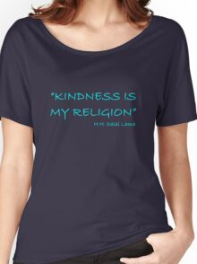 'Kindness Is My Religion...' Women's Relaxed Fit T-Shirt