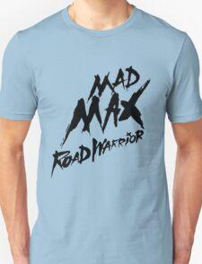 Road Warrior T-Shirt