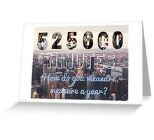 RENT Seasons of Love Quote Greeting Card