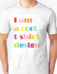 Cool Tshirt Design! T-Shirt