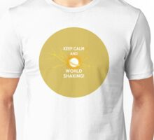 Keep Calm and World Shaking - Sailor Moon Unisex T-Shirt