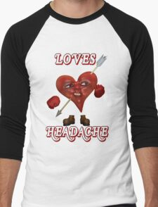 Loves Headache T-Shirt