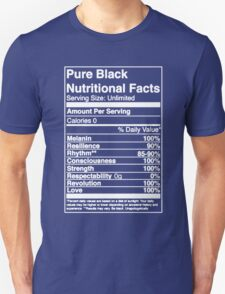 Pure Black Nutritional Facts T-Shirt