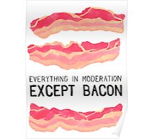 Bacon is Better Poster