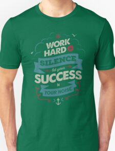 WORK HARD T-Shirt