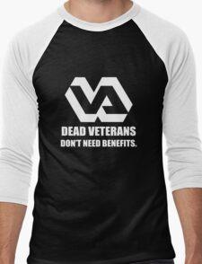 Dead Veterans Don't Need Benefits - Veterans Administration (No Background) Men's Baseball ¾ T-Shirt