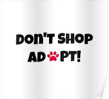 Don't Shop Adopt! Poster