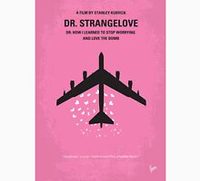 No025 My Dr Strangelove minimal movie poster Unisex T-Shirt