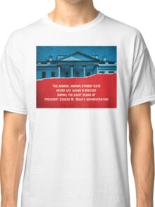 The Unemployment Rate Classic T-Shirt