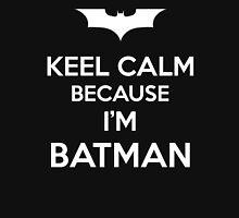 Keep Calm Because I'm Batman T-Shirt