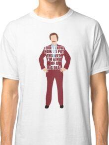 Ron Burgandy Classic T-Shirt