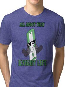 Knight Life-Green Tri-blend T-Shirt