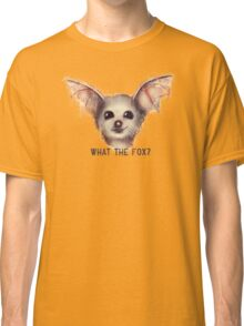 What the Fox? Classic T-Shirt