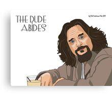 The Dude Abides... Canvas Print