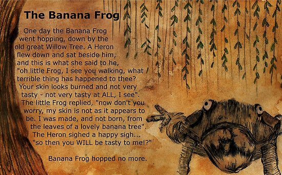 The Banana Frog by Earth-Gnome