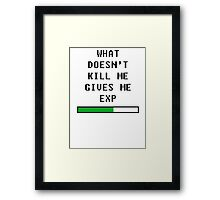 What doesn't kill me, gives me exp (black) Framed Print