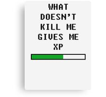 What doesn't kill me, gives me xp (black) Canvas Print