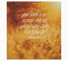 Autumn is a second spring Baby Tee