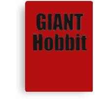 Giant Hobbit: Fun Joke Tolkien Book - T-Shirt Sticker Canvas Print