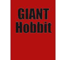 Giant Hobbit: Fun Joke Tolkien Book - T-Shirt Sticker Photographic Print