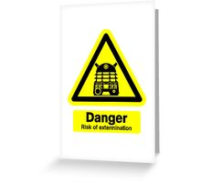 Dalek Danger! Greeting Card