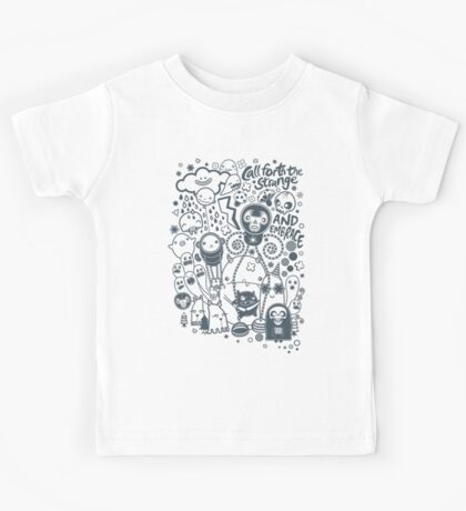 Call forth the strange and embrace Kids Tee