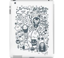 Call forth the strange and embrace iPad Case/Skin