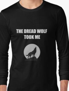 The Dread Wolf Took Me (White) Long Sleeve T-Shirt
