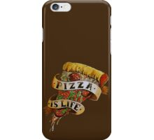 Pizza is Life iPhone Case/Skin
