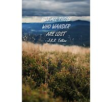 Not all those who wander 2 Photographic Print